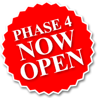 PHASE 4 OPEN NOW
