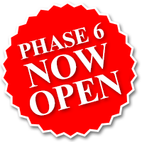 PHASE 6 OPEN NOW